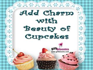Add Charm with Beauty of Cupcakes