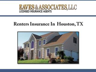 Renters Insurance In Houston, TX