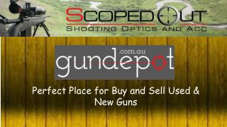 Perfect Place for Buy and Sell Used and New Guns