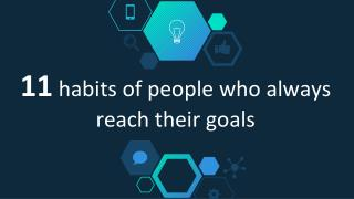 Habits of successful people who always reach their goals