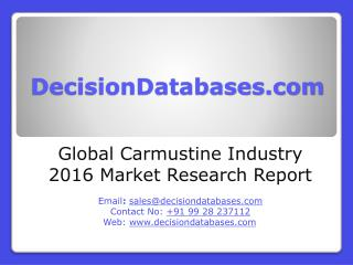 Global Carmustine Market 2016:Industry Trends and Analysis