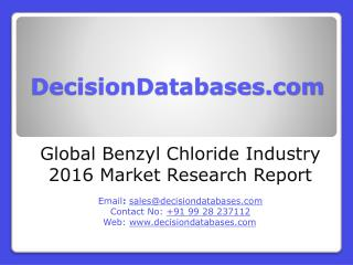 Global Benzyl Chloride Market Forecasts to 2021