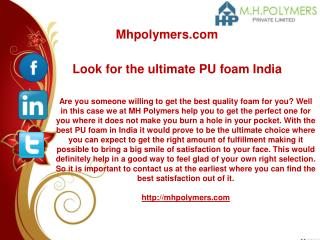 Look for the ultimate PU foam India