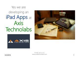 iPad Apps Development at Axis Technolab
