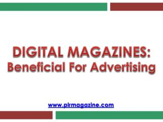 Digital Magazines - Beneficial For Advertising