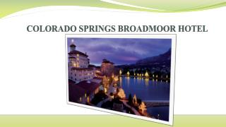 Colorado springs broadmoor hotel