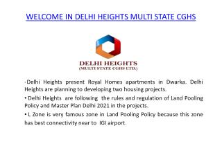 Get Luxury Apartment by Delhi Heights Multi State CGHS