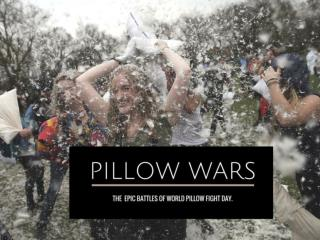 Pillow wars