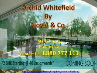 Orchid Whitefield Prelaunch in Bangalore