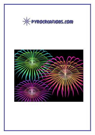 Make the special occasions of your life memorable & enjoyable with fireworks - Pyrocreations