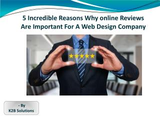 5 Incredible Reasons Why online Reviews Are Important For A Web Design Company
