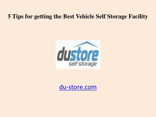 5 Tips for the Best Vehicle Self Storage Facility in Dubai, UAE