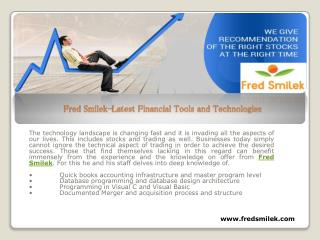 Fred Smilek-Latest Financial Tools and Technologies