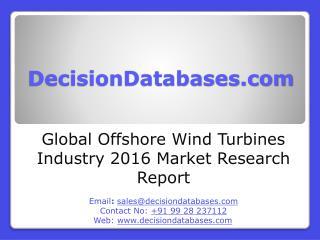 Global Offshore Wind Turbines Market 2016