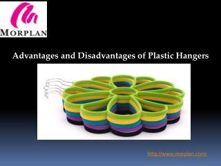 Advantages and Disadvantages of Plastic Hangers