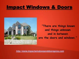Impact Windows !