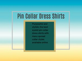 Pin Collar Dress Shirts