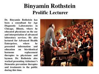 Binyamin Rothstein Prolific Lecturer