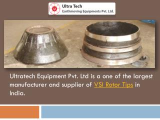 VSI Rotor Tips - Ultratech Equipments