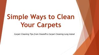 Simple Ways to Clean Your Carpets