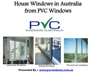 House Windows and Doors in Australia from PVC Windows