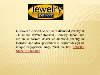 Trusted Jewelry Store In Houston
