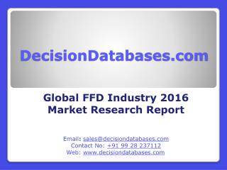 Global FFD Industry- Size, Share and Market Forecasts 2021