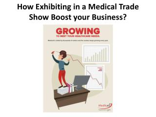 How Exhibiting in a Medical Trade Show Boost your Business?