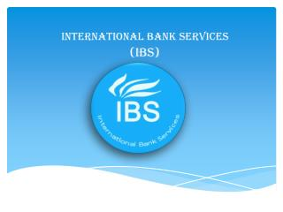 International bank services and merchant account solutions