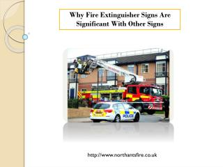 Why Fire Extinguisher Signs Are Significant With Other Signs