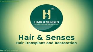 Best Hair Transplant Clinic in Delhi - Hairnsenses.co.in