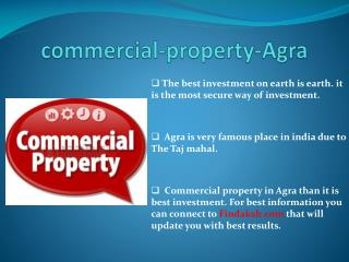 Commercial property in Agra Perfect choice