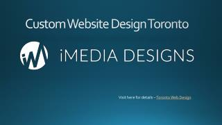 Custom Web and  Development Toronto