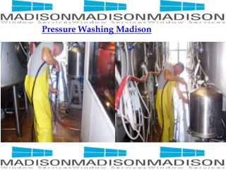 Pressure Washing Madison by Madison Window Services