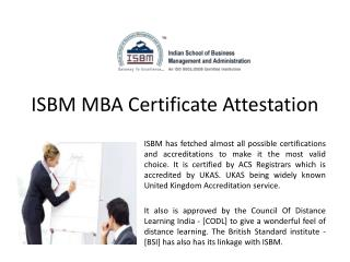 ISBM MBA Certificate Attestation