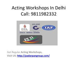 Acting Workshops In Delhi, Acting Course After 12Th, Acting Course in Delhi University, Best Colleges For Theater and Dr