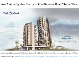 2 & 3 BHK Residential Flats in Ace Aviana Kasarvadavali Thane West