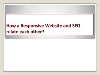 How a Responsive Website and SEO relate each other?