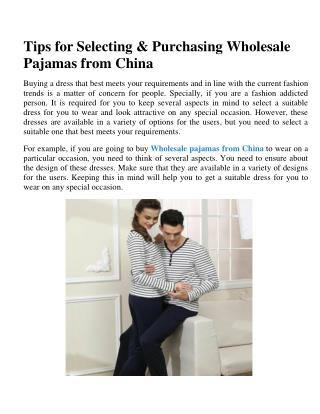 Tips for Selecting & Purchasing Wholesale Pajamas from China