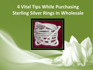 4 Vital Tips While Purchasing Sterling Silver Rings In Wholesale