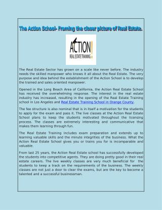 The Action School- Framing the closer picture of Real Estate.