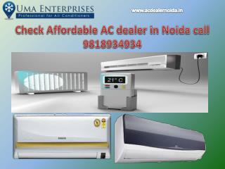 Check Affordable AC dealer in Noida call 9818934934