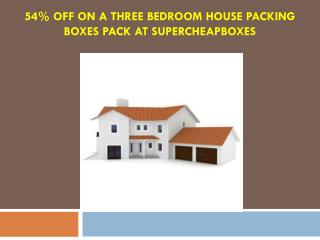 54% Off on a three Bedroom House Packing Boxes Pack at Supercheapboxes