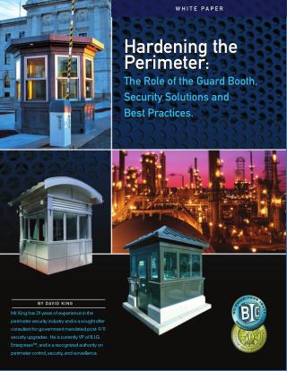 Hardening the Perimeter: The Role of the Guard Booth, Security Solutions and Best Practices