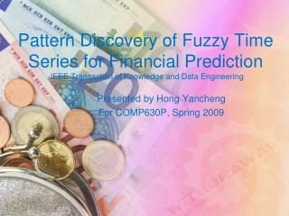 Pattern Discovery of Fuzzy Time Series for Financial Prediction -IEEE Transaction of Knowledge and Data Engineering