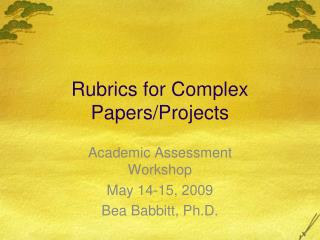 Rubrics for Complex Papers