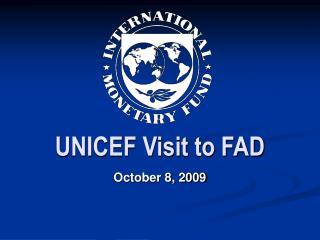 UNICEF Visit to FAD