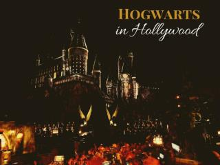 Hogwarts in Hollywood