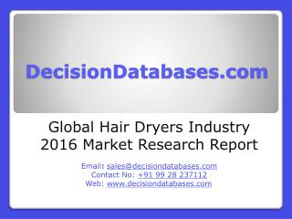 Global Hair Dryers Market 2016:Industry Trends and Analysis