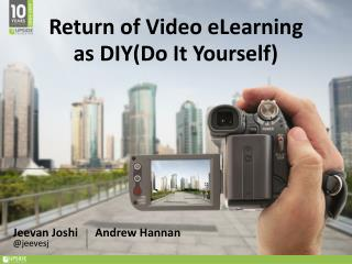 Return of Video eLearning as DIY (Do It Yourself)